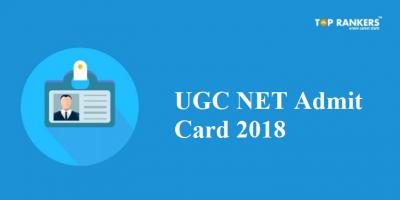UGC NET Admit Card 2018 Released Now | Download NET Hall Ticket Here!