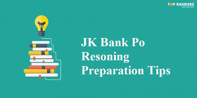JK Bank PO Reasoning Preparation Tips