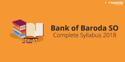 BOB SO Syllabus 2018 | Check Bank of Baroda SO Syllabus