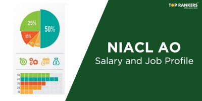 NIACL AO Salary In Hand – Check Job Profile,Benfits & Allowances