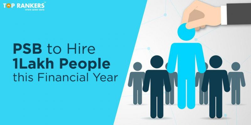 Banking News Updates | PSB to Hire 1 Lakh people this Financial Year
