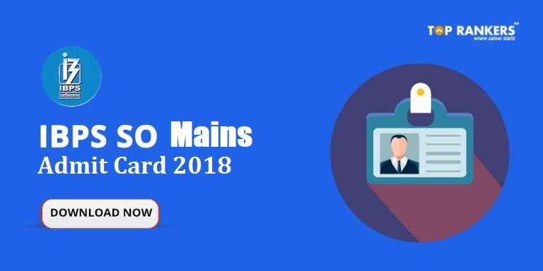 IBPS SO Admit Card for Mains
