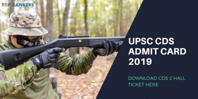 UPSC CDS Admit Card 2019: Download UPSC CDS 2 Admit card/Hall Ticket