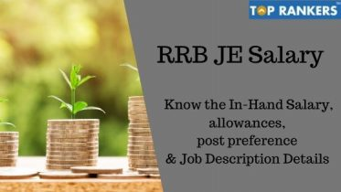 RRB JE Salary after 7th pay- Job Profile and Salary Structure