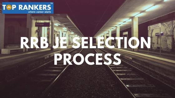 RRB-JE-Selection-Process