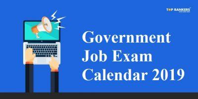Government Job Exam Calendar 2019 | SSC, Banking, Railway & Other Exams