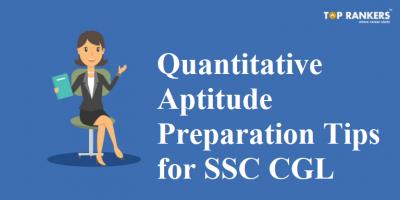 Quantitative Aptitude Preparation Tips for SSC CGL Tier I & Tier II 2020