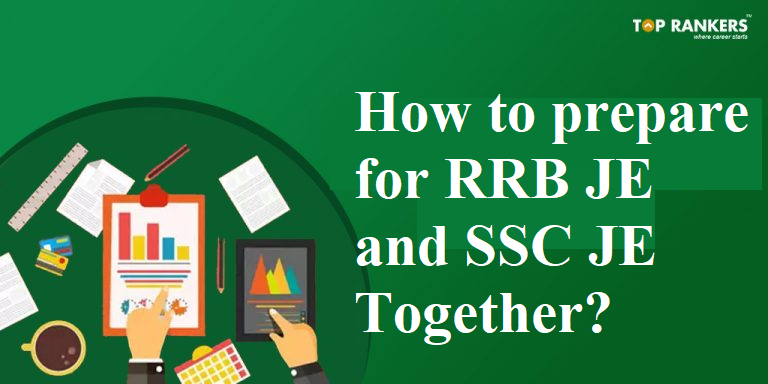 How to prepare for RRB JE and SSC JE Together?