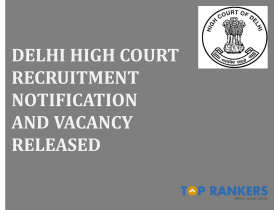 Delhi High Court Recruitment Announces 57 Vacancies | Check Now