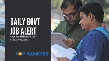 Daily Govt Job Alert- February 15, 2019