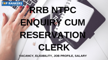 RRB Enquiry cum Reservation Clerk (ECRC) Recruitment 2019 | Details
