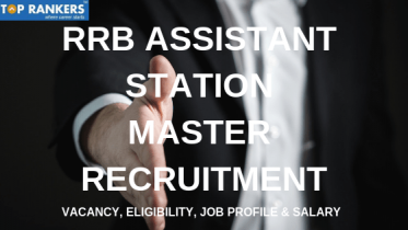 RRB Assistant Station Master Recruitment 2019 | Job Profile,Salary Details