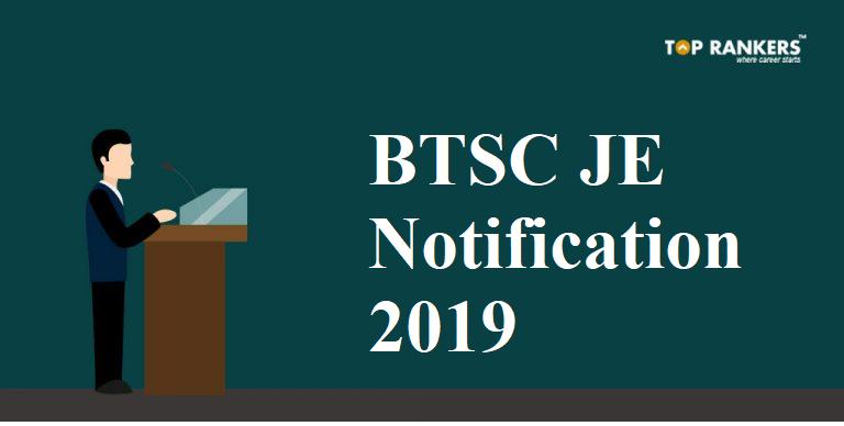 BTSC JE Notification