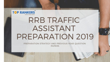 RRB Traffic Assistant Preparation Tips & Previous Year Question Papers