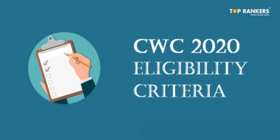 CWC Eligibility 2020   Age Limit, Relaxation, Educational Qualification, and Nationality