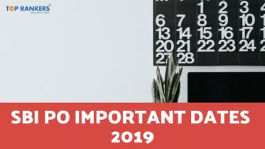 SBI PO Important Dates 2019