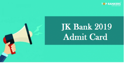 JK Bank Admit Card 2018-19 Released   Download PO & BA Hall Ticket Here