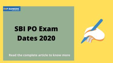 SBI PO Exam Dates 2020 | Check Prelims & Mains Exam Dates