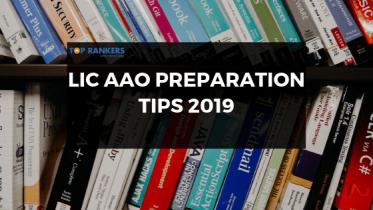 LIC AAO Preparation Tips 2019