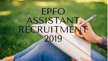 EPFO Assistant Recruitment 2019
