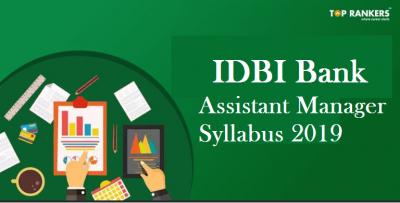 IDBI Bank Assistant Manager Syllabus 2019