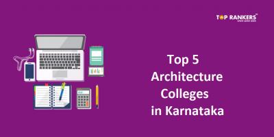 Top 5 Architecture Colleges in Karnataka
