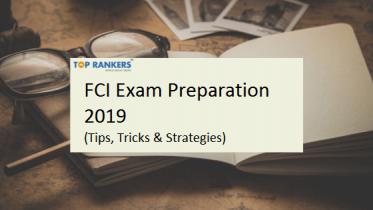 FCI Preparation Tips 2019