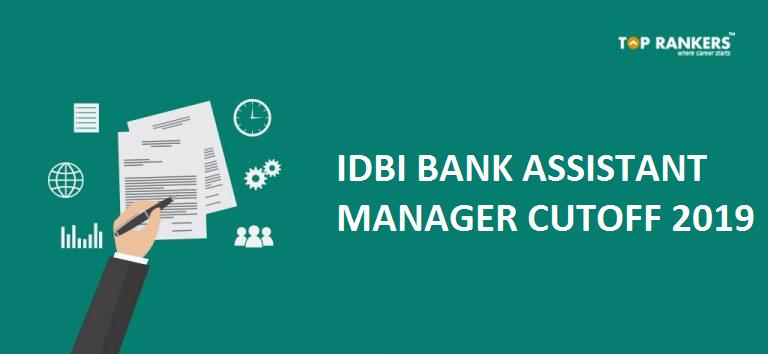 IDBI Bank Assistant Manager Cutoff 2019