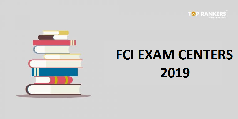 FCI Exam Centers 2019