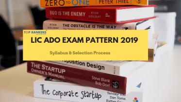LIC ADO Exam Pattern 2019 | Know ADO Exam Pattern for Prelims & Mains