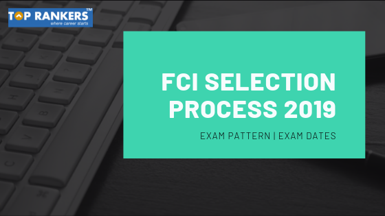 FCI Selection Process 2019