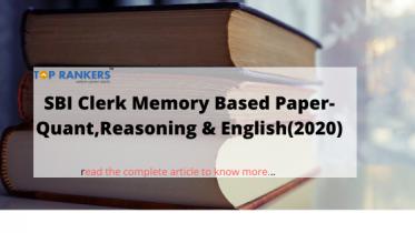 SBI Clerk Prelims Memory Based Paper 2020