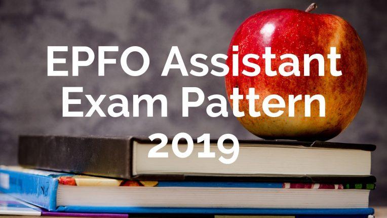epfo assistant exam pattern
