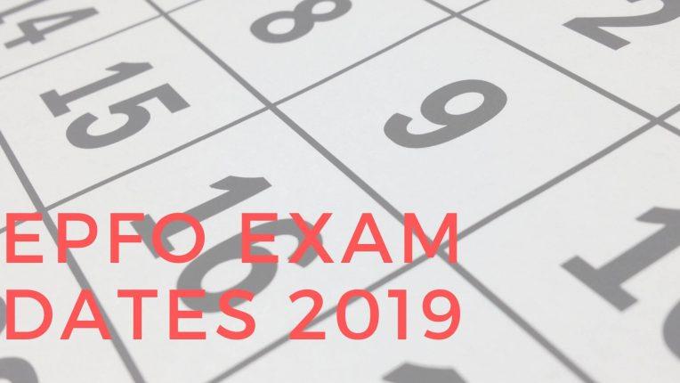 EPFO Assistant Exam Dates