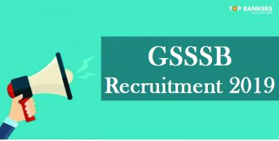 GSSSB Recruitment 2019 | Apply for 408 Vacancies