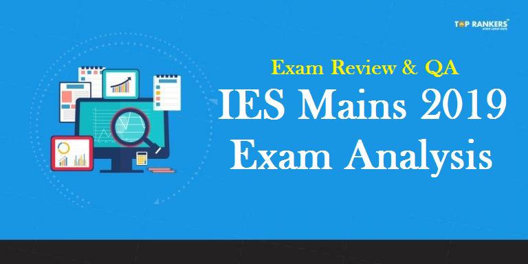IES Mains Exam Analysis 2019