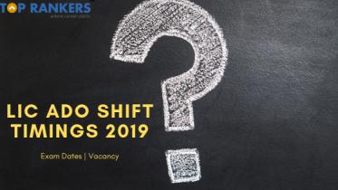 LIC ADO Shift Timings 2019