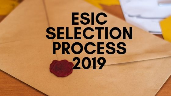esic selection process