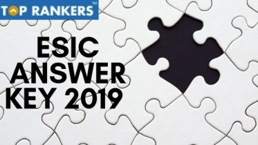 ESIC Answer Key 2019 | ESIC UDC & Steno Answer Key to be released soon