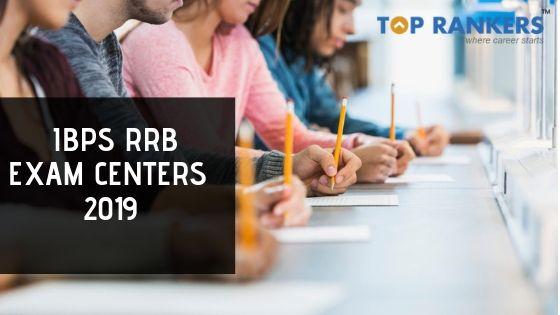 IBPS RRB Exam Centers 2019