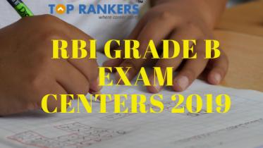 RBI Grade B Exam Centers 2019