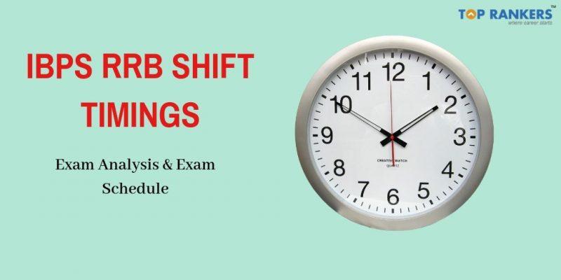 IBPS RRB Shift Timings