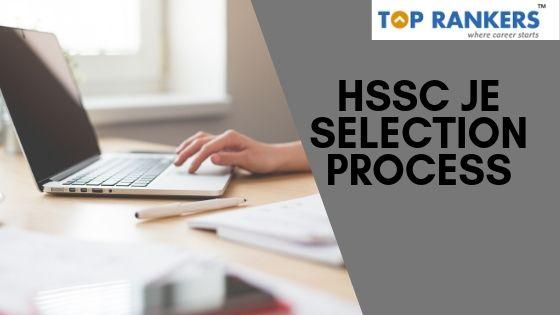 HSSC JE Selection Process