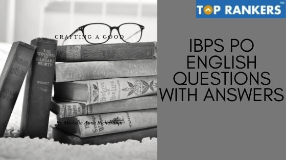 IBPS PO English Questions with Answers