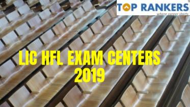 LIC HFL Exam Centers 2019