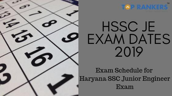 HSSC JE Exam Dates