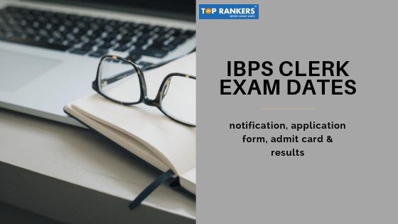 ibps clerk exam dates