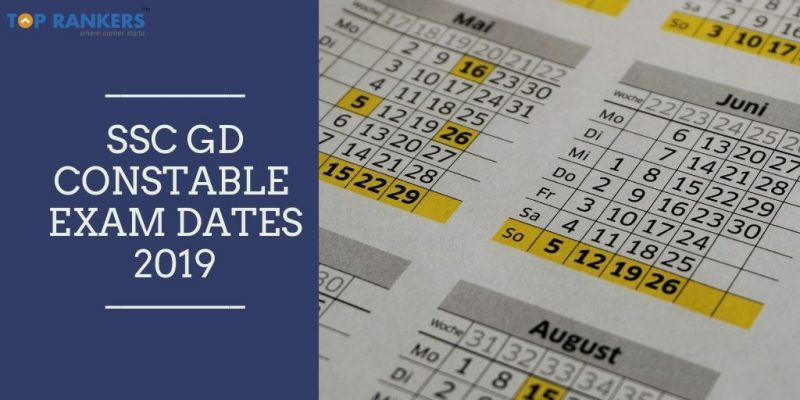 SSC GD Constable Exam Dates