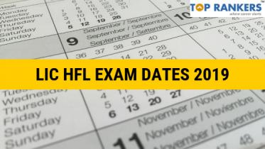 LIC HFL Exam Dates 2019