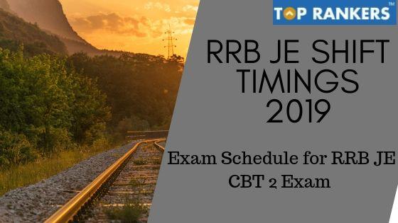 RRB JE Shift Timings
